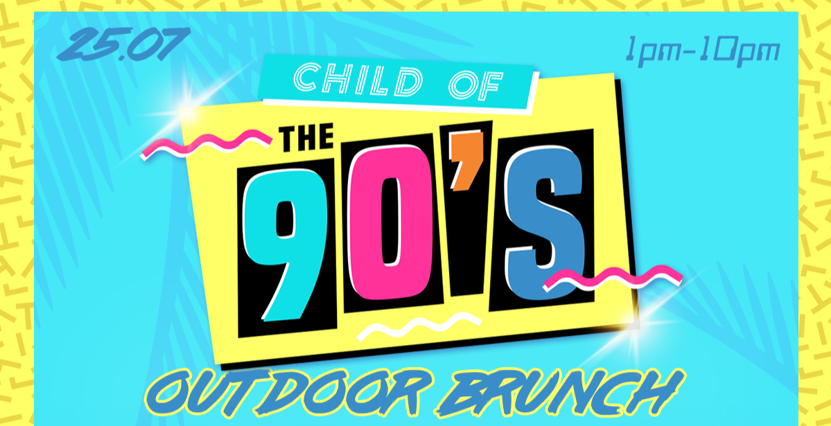 Child of The 90's Outdoor Brunch