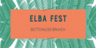 Elba Fest Bottomless Brunch