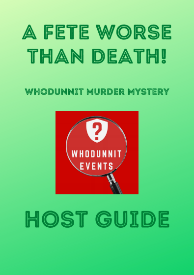 A Fete Worse Than Death! Virtual Murder Mystery Game