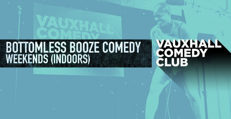 Indoor Bottomless Booze Comedy