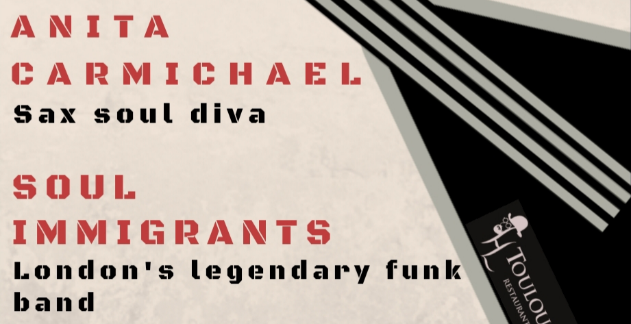SAXOLOGY PRESENTS ANITA CARMICHAEL & THE SOUL IMMIGRANTS