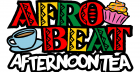 Afrobeat Afternoon Tea - Bottomless w/ DJ Neptizzle