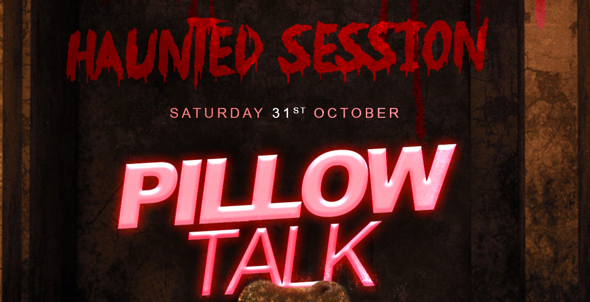 Haunted Session Pillow Talk