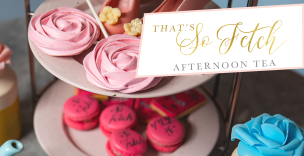 That's So Fetch Afternoon Tea