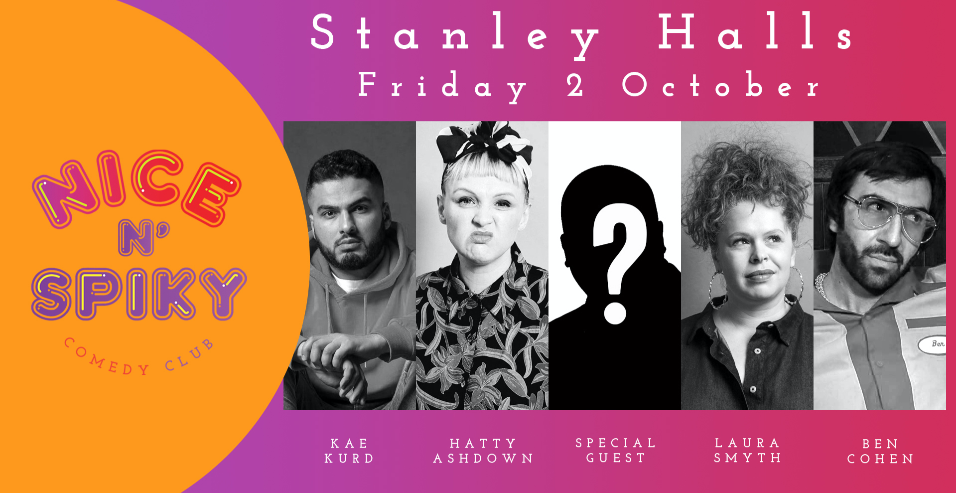 Nice N' Spiky Comedy At Stanley Halls