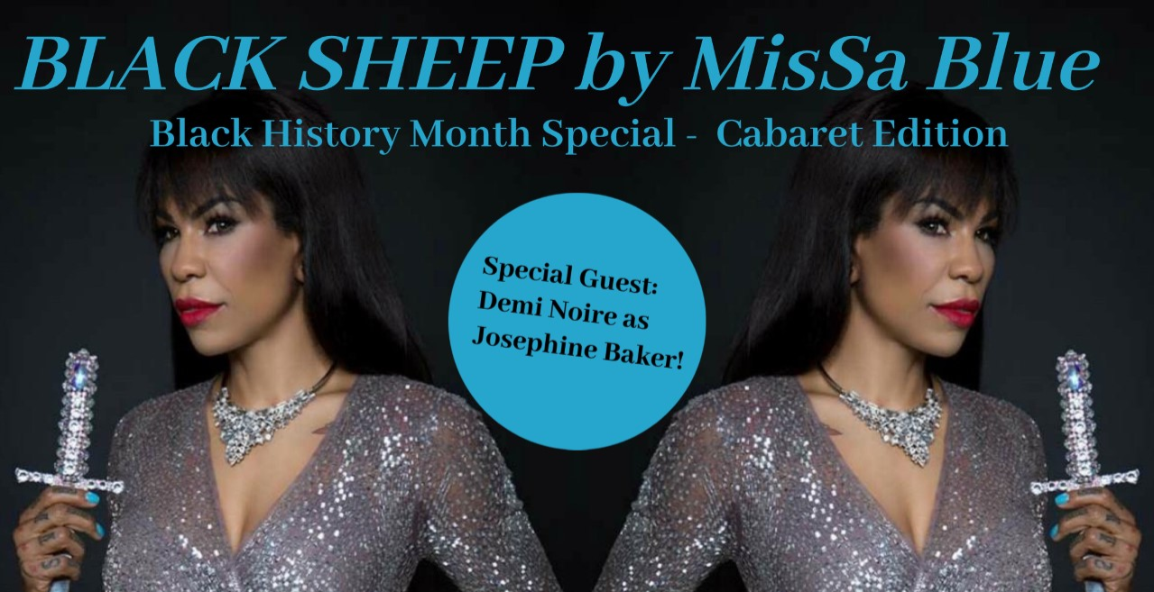 Black Sheep Black History Month Special - Cabaret Edition