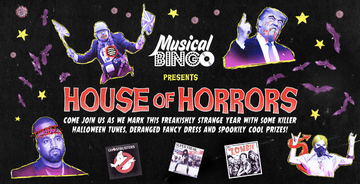 Musical Bingo Presents House Of Horrors Tour - Holloway