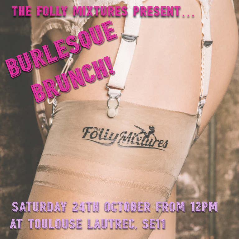 FOLLY MIXTURES BURLESQUE BRUNCH