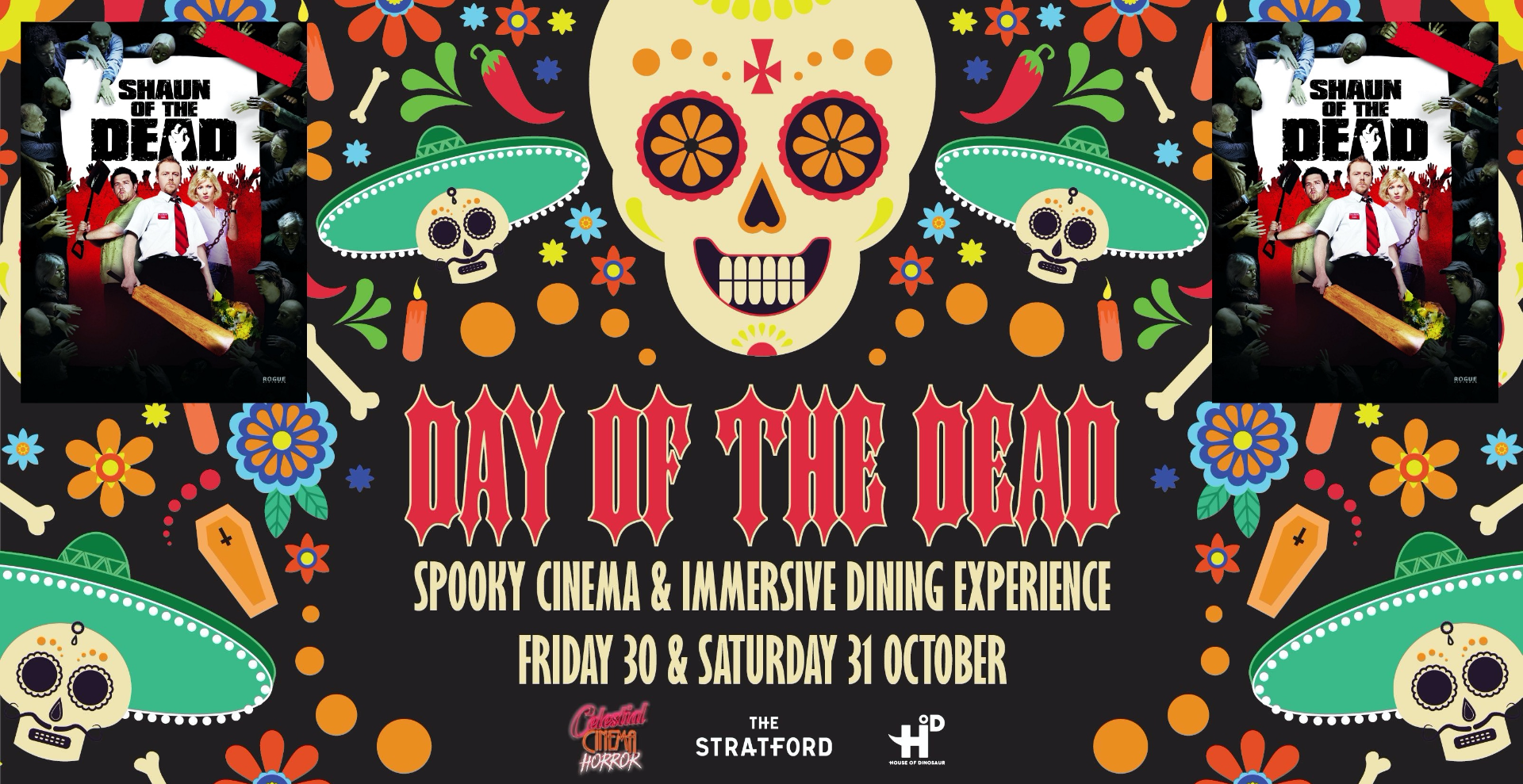 Day of the Dead Halloween 2020: Immersive Dinner & screening of Shaun Of The Dead (15) 1:30PM: SOLD OUT