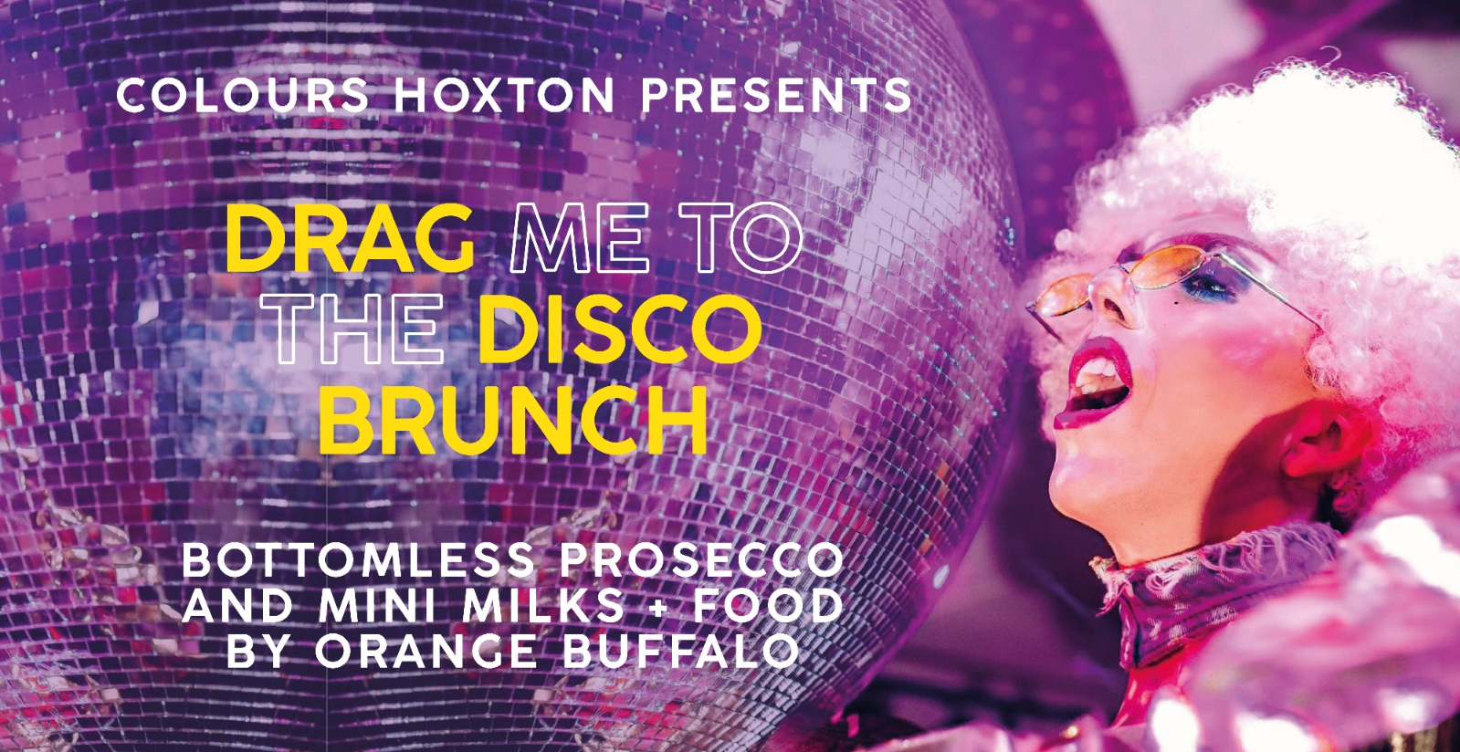 Drag Me To The Disco Bottomless Brunch