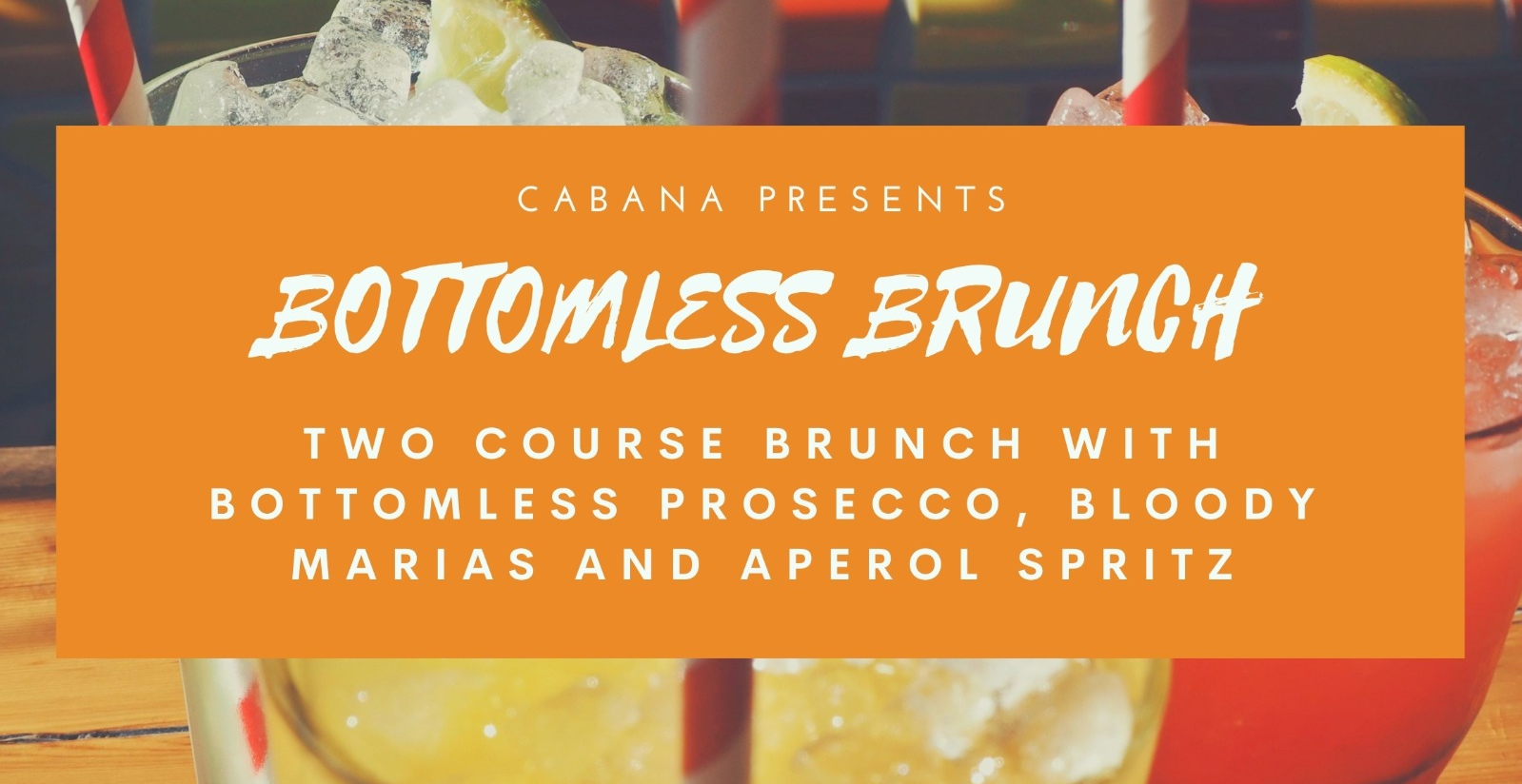 Two course bottomless boozy brunch