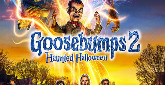 Goosebumps 2 - Halloween Half term Movies