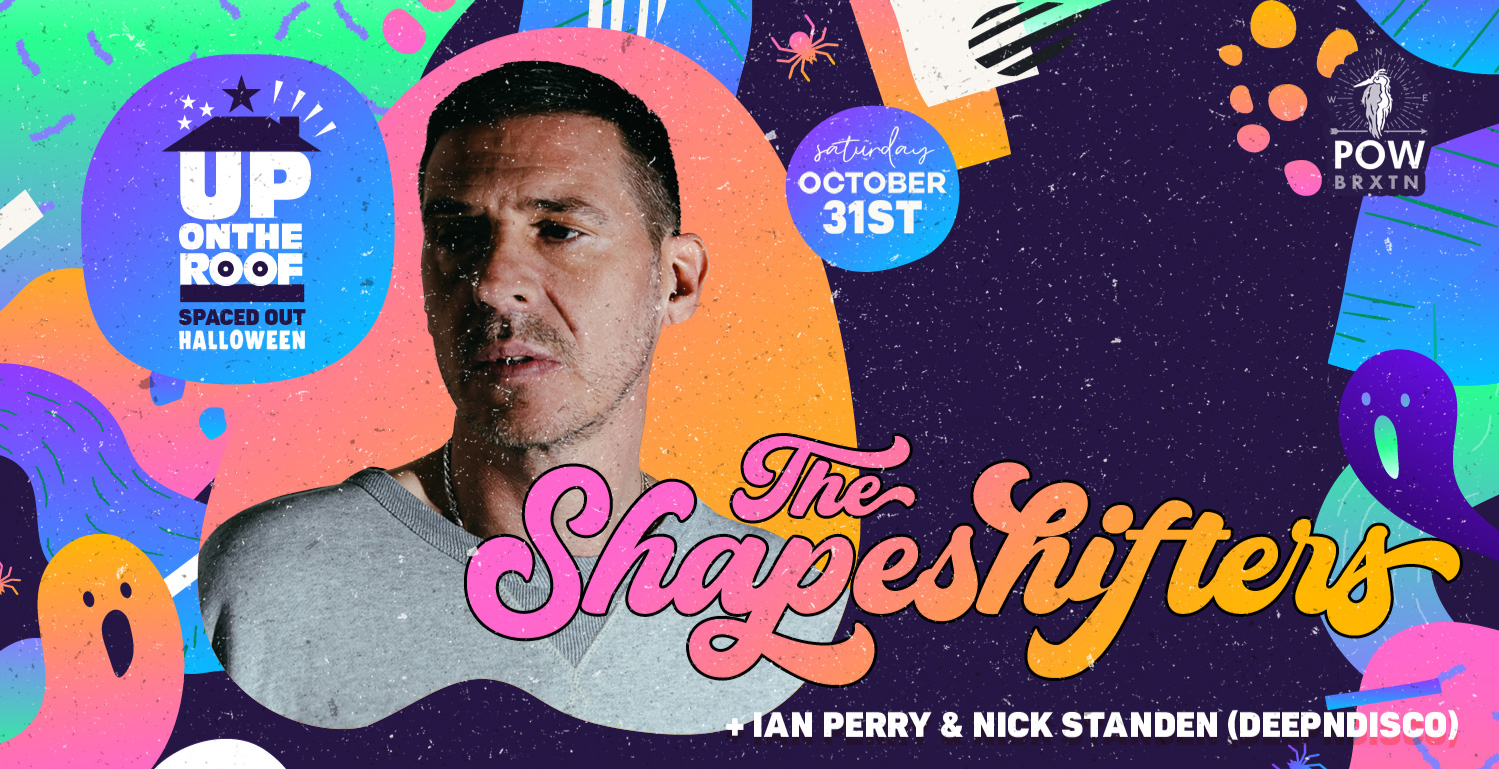 Up On The Roof's Spaced Out Halloween with The Shapeshifters