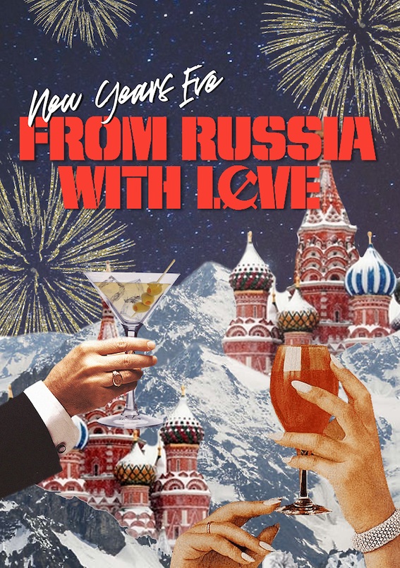 Neverland's From Russia with Love New Years Eve
