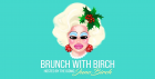 Brunch With Birch Manchester - Christmas Special Dec 19th!