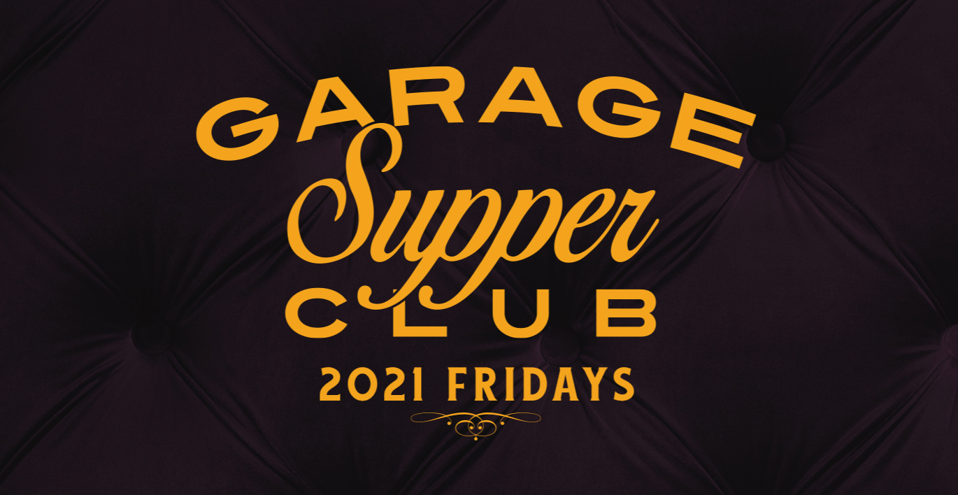 Garage Supper Club