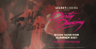 Secret Cinema presents Dirty Dancing; the outdoor immersive experience
