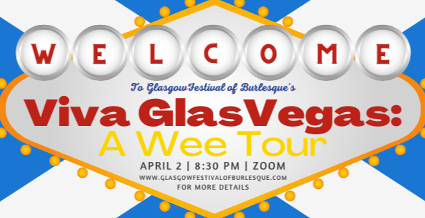 VivaGlasVegas: A Cabaret and Burlesque Tour of GlasVegas