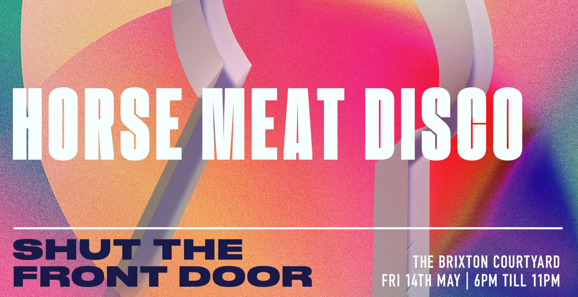 Shut The Front Door presents Horse Meat Disco