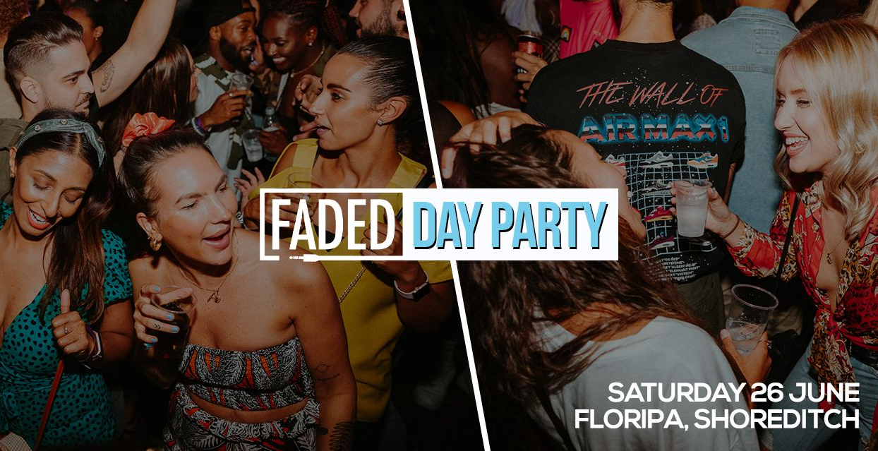 Faded Day Party