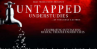 BRAY PRODUCTIONS presents UNTAPPED UNDERSTUDIES