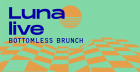 Luna Live Bottomless Brunch