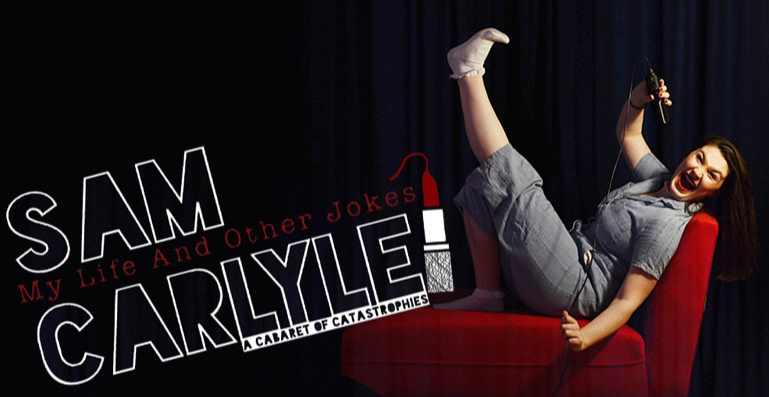 Sam Carlyle: My Life and Other Jokes