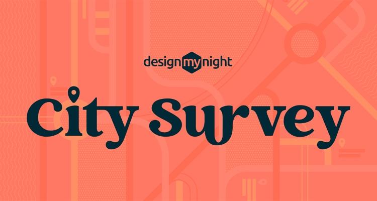 DesignMyNight City Survey 2021